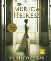 Book Club: The American Heiress Review and June Selection