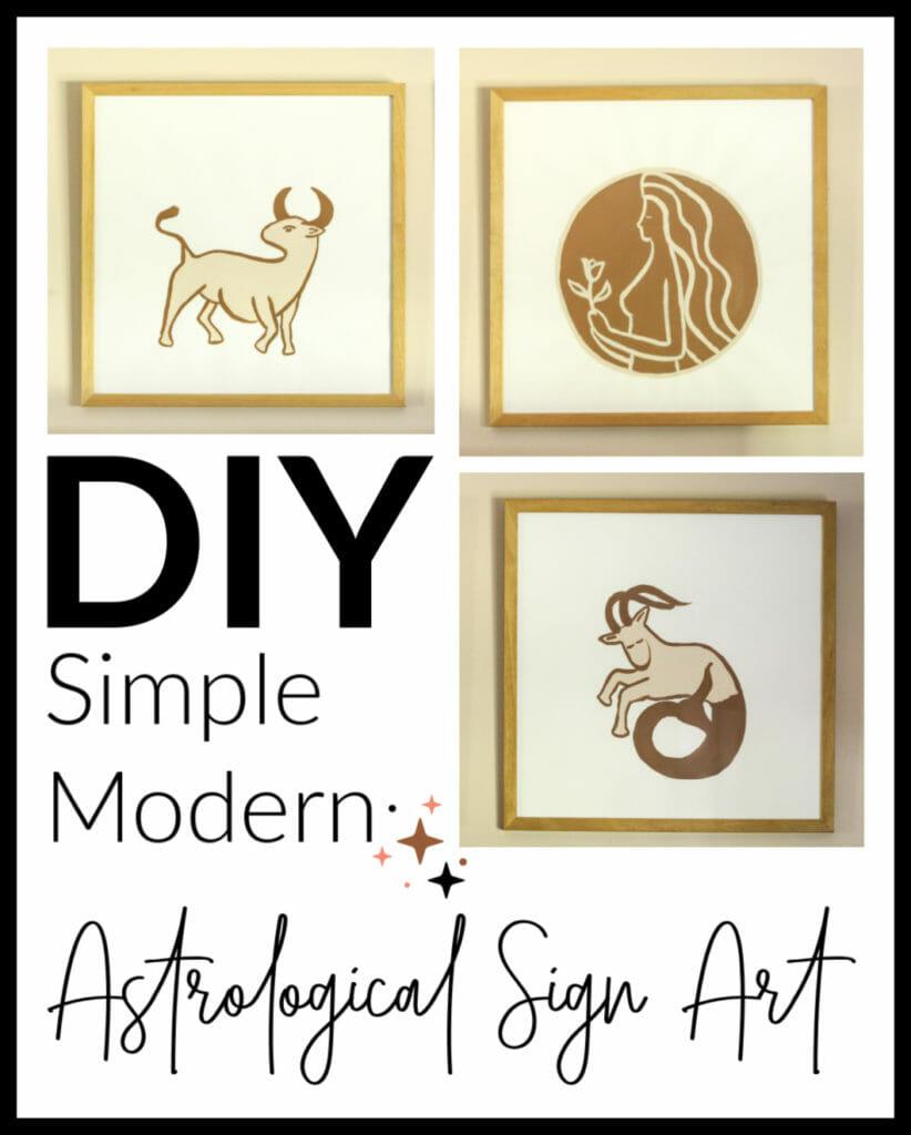 DIY Simple Modern Astrological Sign Art